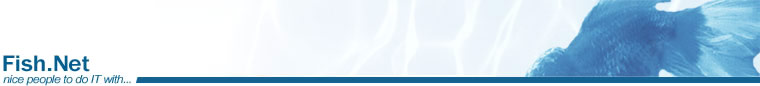 Fish.Net, Internet, IT and Communications Business - Nice people to do IT with...
